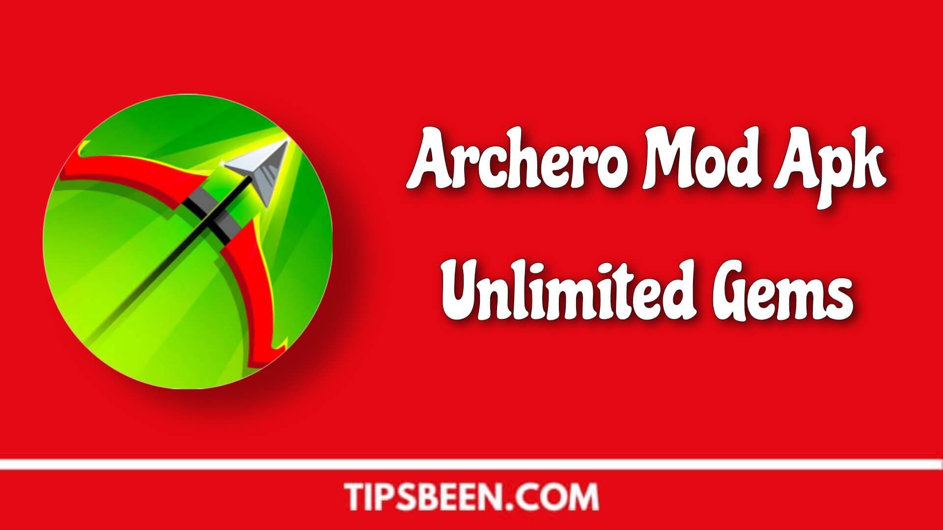Archero Mod Apk 2.2.3 Unlimited Money & Gems, High Damage 2020