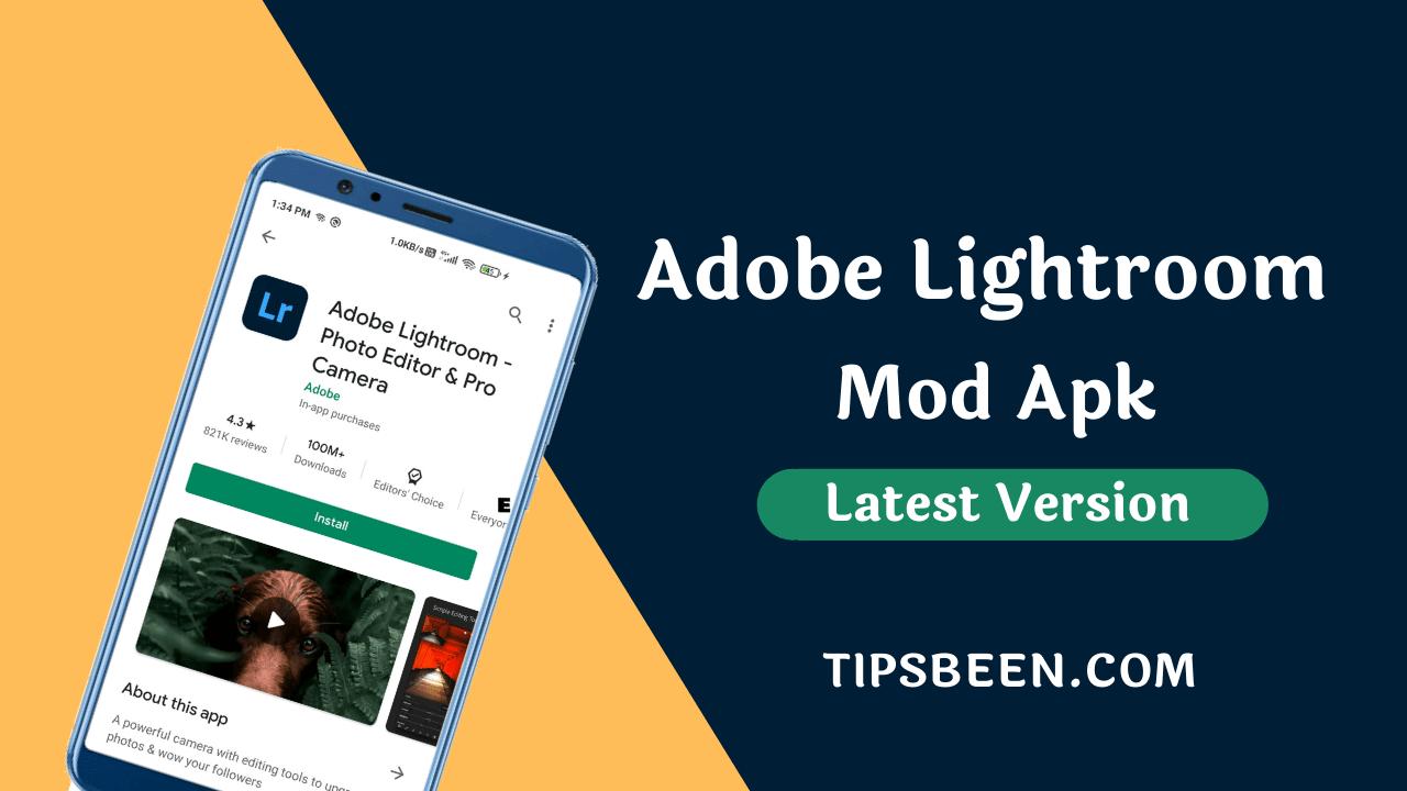 Adobe Lightroom Mod Apk V6.0 [Premium Unlocked]