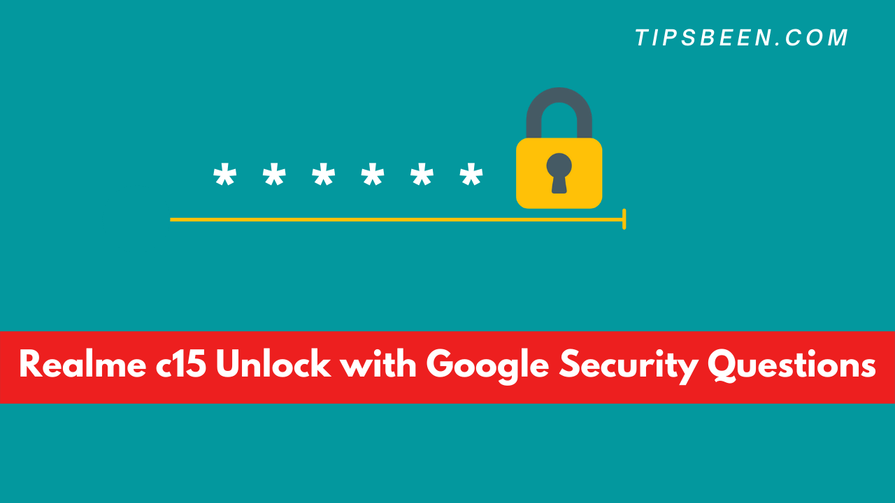 Realme c15 Unlock with Google Security Questions