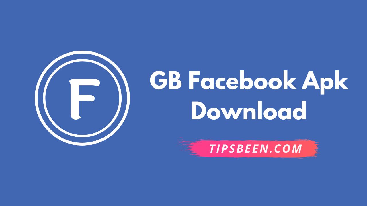 GB Facebook Apk Download 2021 (MOD)